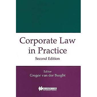 Gesellschaftsrecht In der Praxis der zweiten Auflage von Van Der Burght & Gregor