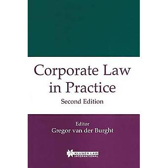 Diritto societario, In pratica una seconda edizione da Van Der Burght & Gregor