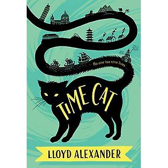 Time Cat - The Remarkable Journeys of Jason and Gareth by Lloyd Alexan