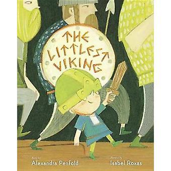 The Littlest Viking by Alexandra Penfold - 9780399554292 Book