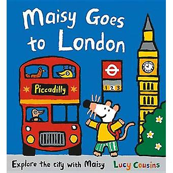 Maisy Goes to London by Lucy Cousins - Lucy Cousins - 9780763683993 B