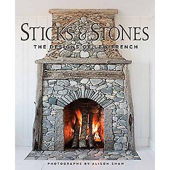 Sticks and Stones by Lew French - 9781423637585 Book