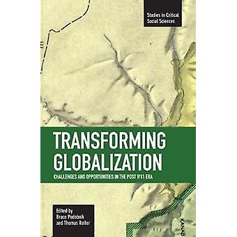Transforming Globalization - Challenges and Oppotunities in the Post 9
