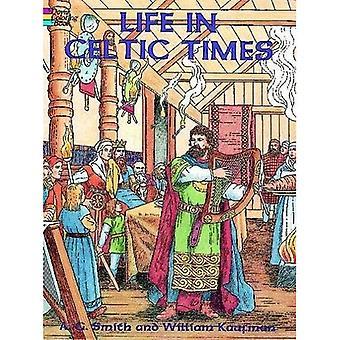 Leven in de Keltische tijden (Dover Pictorial Archive)