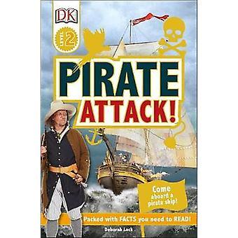 DK Readers L2 - Pirate Attack! by Deborah Lock - 9781465464736 Book