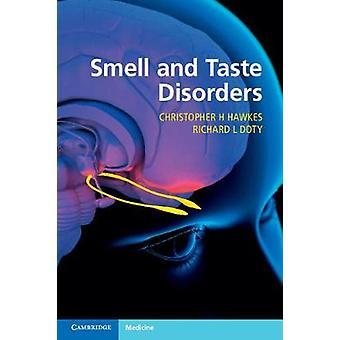 Smell and Taste Disorders by Christopher H Hawkes
