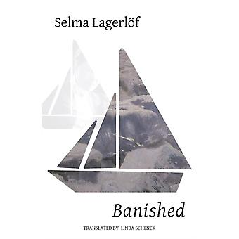 Banished by Lagerlf & Selma