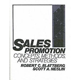 Sales Promotion Concepts Methods and Strategies by Blattberg & Robert C.