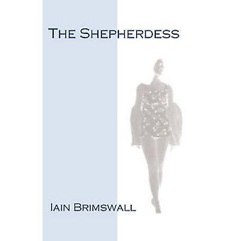 The Shepherdess by Brimswall & Iain