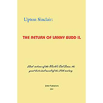 The Return of Lanny Budd II by Sinclair & Upton