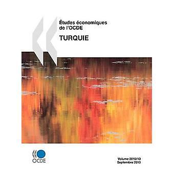 tudes conomiques de lOCDE Turquie 2010 by OECD Publishing