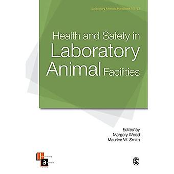 Health and Safety in Laboratory Animal Facilities