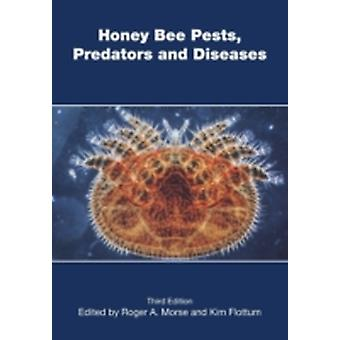 Honey Bee Pests Predators and Diseases by Morse & Roger a