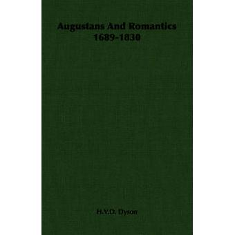 Augustans And Romantics 16891830 by Dyson & H.V.D.