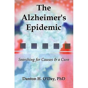 The Alzheimers Epidemic by ODay & Danton