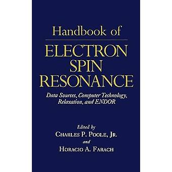 Manuale di Electron Spin Resonance Vol. 1 di Poole & Charles P. Jr.