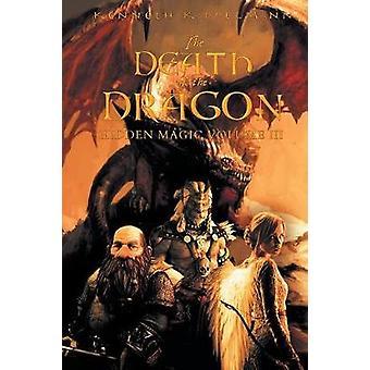 The Death of the Dragon Hidden Magic Volume III by Kappelmann & Kenneth