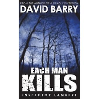 Each Man Kills by Barry & David