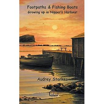 Footpaths  Fishing Boats Growing up in Nippers Harbour by Starkes & Audrey
