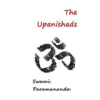 The Upanishads by Paramananda & Swami