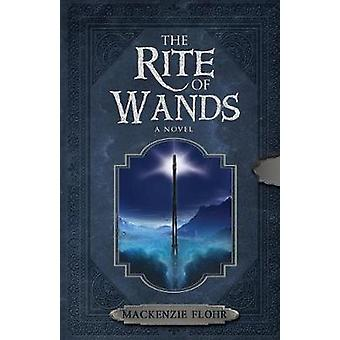 The Rite of Wands by Flohr & Mackenzie