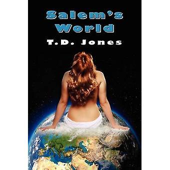 Salems World by Jones & T. D.