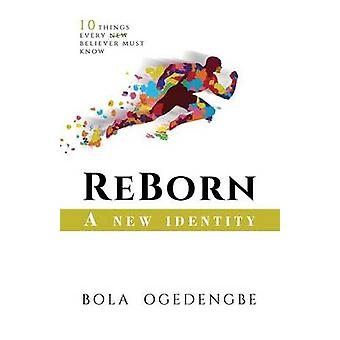REBORN  A NEW IDENTITY by 0gedengbe & Bolanle