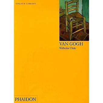 Van Gogh by Wilhelm Uhde - 9780714827247 Book