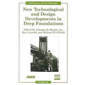 New Technological and Design Developments in Deep Foundations - Procee