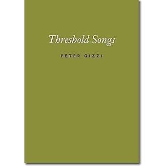 Threshold Songs door Peter Gizzi - 9780819571748 Boek