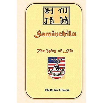 Saminchilu - The Way of Life by Saminchilu - The Way of Life - 978154