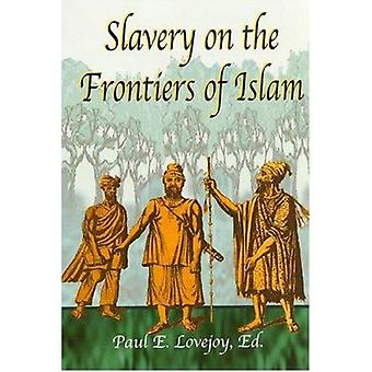 Slavery at the Frontiers of Islam by Paul E. Lovejoy - 9781558763289