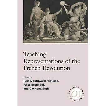 Teaching Representations of the French Revolution by Julia V. Douthwa