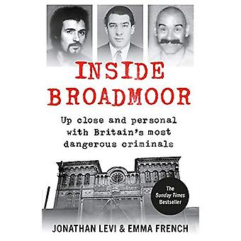 Inside Broadmoor - The Sunday Times Bestseller by Jonathan Levi - 9781
