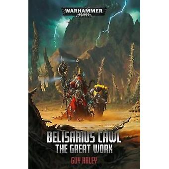 Belisarius Cawl - The Great Work by Guy Haley - 9781789990584 Book