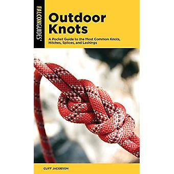 Outdoor Knots - A Pocket Guide to the Most Common Knots - Hitches - Sp