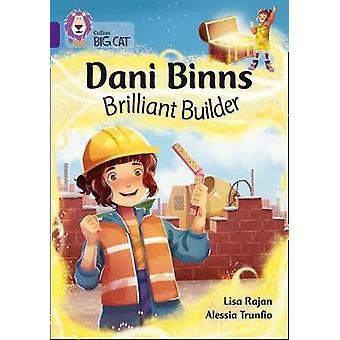 Dani Binns Brilliant Builder - Band 08/Purple (Collins Big Cat) by Lis