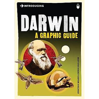 Introducing Darwin  A Graphic Guide by Jonathan Miller & Illustrated by Borin Van Loon