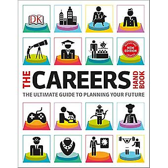 The Careers Handbook - The ultimate guide to planning your future by D