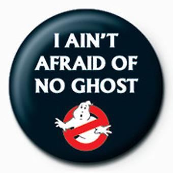 Ghostbusters I Ain & t Pelkää 25mm Pin Button Badge