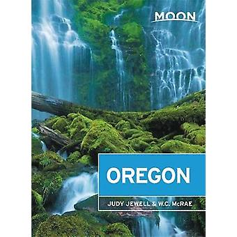 Moon Oregon (Thirteenth Edition) by Judy Jewell - 9781640498754 Book