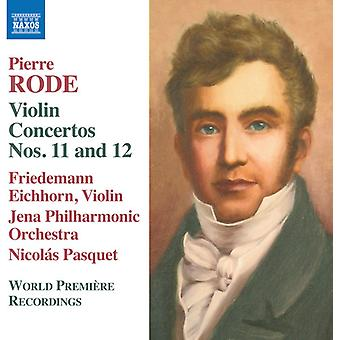Rode / Eichhorn - Violin Concertos 11 & 12 [CD] USA import