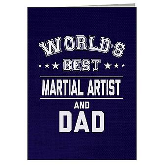 Worlds Best Martial Artist And Dad Greeting Card