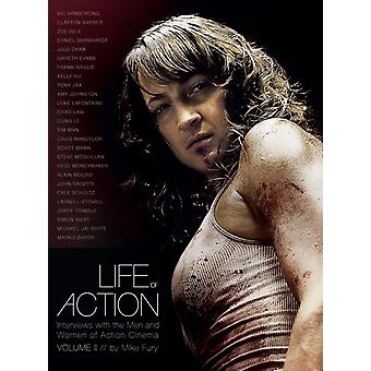 Life of Action II Interviews with the Men and Women of Action Cinema by Fury & Mike