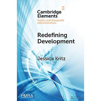 Redefining Development by Kritz & Jessica Georgetown University & Washington DC