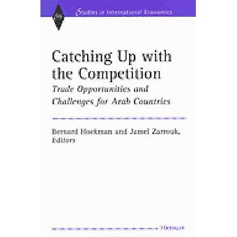 Catching Up with the Competition - Trade Opportunities and Challenges