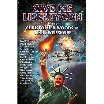 Give Me LibertyCon by Other BAEN BOOKS