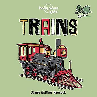 Trains (Lonely Planet Kids)� [Board book]