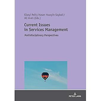 Actuele vraagstukken in Services Management: Multidisciplinaire perspectieven