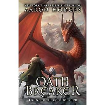 Oathbreaker by Aaron Hodges - 9780995105676 Book